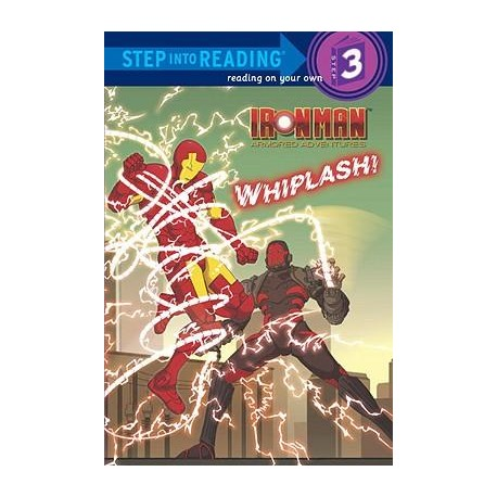 Ironman Armored Adventures - Whiplash Level 3 Reader