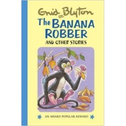 Enid Blyton - The Banana Robber and Other Stories (Hardback)
