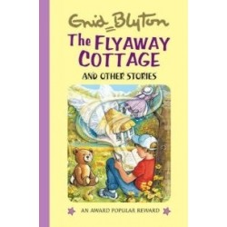 Enid Blyton - The Fly-Away Cottage and Other Stories (Hardback)