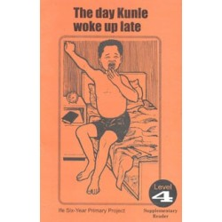 The Day Kunle Woke Up Late