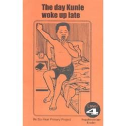 The Day Kunle Woke Up Late