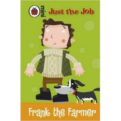 Just The Job: Frank the Farmer