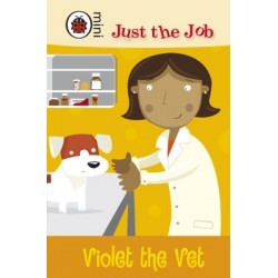 Just the Job - Violet the vet