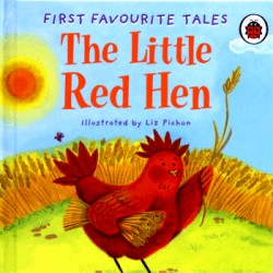 The Little Red Hen (First Favourite Tales)