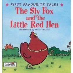 The Sly Fox and Red Hen (First Favourite Tales)