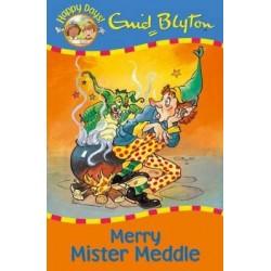 Enid Blyton - Merry Mister Meddle