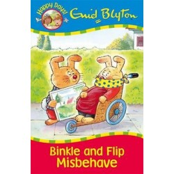 Enid Blyton - Binkle and Flip Misbehave