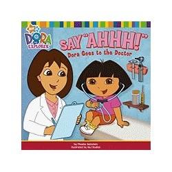 Dora the Explorer - Say Ahhhhhhh
