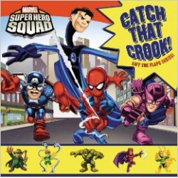 Marvel Super Hero Squad - Catch that crook