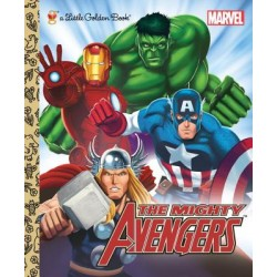 The Mighty Avengers : A Little Golden Book
